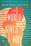 The World Gives Way book summary, reviews and download