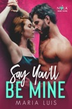 Say You'll Be Mine book summary, reviews and download