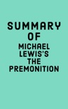 Summary of Michael Lewis's The Premonition book summary, reviews and downlod