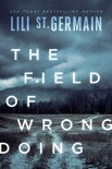 The Field of Wrongdoing book summary, reviews and downlod