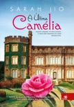 A última camélia book summary, reviews and downlod