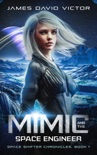 Mimic and the Space Engineer book summary, reviews and download