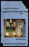 Legends of Primordial Sea Vol 9 book summary, reviews and downlod