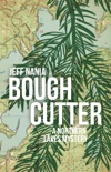 Bough Cutter book summary, reviews and downlod