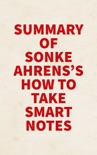 Summary of Sönke Ahrens's How to Take Smart Notes book summary, reviews and downlod