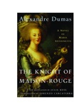 The Knight of Maison-Rouge book summary, reviews and downlod