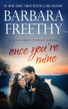 Once You're Mine book summary, reviews and downlod