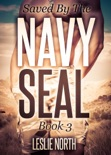Saved by the Navy SEAL book summary, reviews and downlod