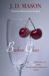 Broken Glass book summary, reviews and download