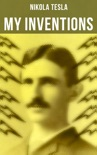 My Inventions book summary, reviews and download