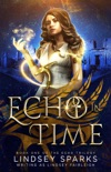 Echo in Time: An Egyptian Mythology Paranormal Romance e-book