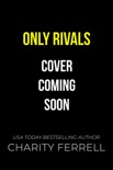 Only Rivals book summary, reviews and downlod