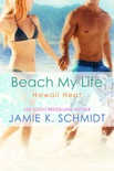 Beach My Life book summary, reviews and downlod