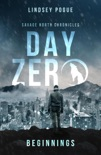 Day Zero: Savage North Beginnings book summary, reviews and downlod