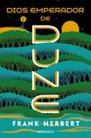 Dios emperador de Dune (Las crónicas de Dune 4) book summary, reviews and downlod