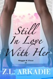 Still In Love With Her: Maggie & Vince, #1 book summary, reviews and downlod