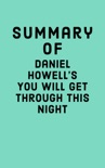 Summary of Daniel Howell's You Will Get Through This Night book summary, reviews and downlod