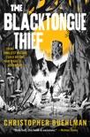 The Blacktongue Thief book summary, reviews and download
