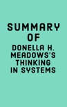 Summary of Donella H. Meadows's Thinking in Systems book summary, reviews and downlod
