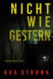 Nicht wie gestern (Ein Ilse-Beck-Thriller – Band 3) book summary, reviews and downlod
