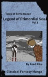Legends of Primordial Sea Vol 8 book summary, reviews and downlod