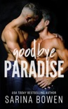 Goodbye Paradise book summary, reviews and downlod