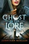 Ghost in the Lore book summary, reviews and download