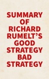 Summary of Richard Rumelt's Good Strategy Bad Strategy book summary, reviews and downlod