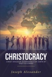 Christocracy book summary, reviews and download