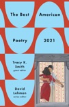 The Best American Poetry 2021 book summary, reviews and download