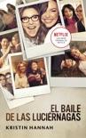 El baile de las luciérnagas book summary, reviews and downlod