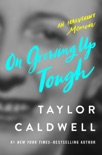 On Growing Up Tough book summary, reviews and downlod