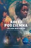 Kolej podziemna book summary, reviews and downlod