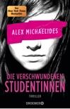 Die verschwundenen Studentinnen book summary, reviews and downlod