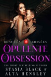 Opulente Obsession book summary, reviews and downlod