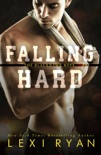 Falling Hard book summary, reviews and downlod