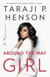 Around the Way Girl book summary, reviews and download