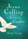 Jesus Calling, 50 Devotions for Comfort, with Scripture references book summary, reviews and downlod