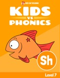 Learn Phonics: SH - Kids vs Phonics book summary, reviews and downlod