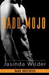 Badd Mojo book summary, reviews and downlod