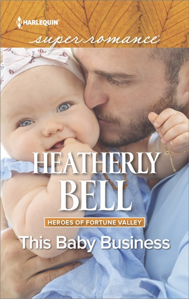 This Baby Business by Heatherly Bell Book Summary, Reviews and E-Book Download