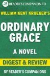 Ordinary Grace: A Novel by William Kent Krueger Digest & Review book summary, reviews and downlod