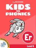 Learn Phonics: ER - Kids vs Phonics (Enhanced Version) book summary, reviews and downlod