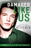 Damaged Like Us book summary, reviews and download