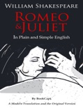 Romeo and Juliet - In Plain and Simple English book summary, reviews and download
