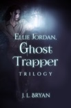 Ellie Jordan, Ghost Trapper Books 1: 3 book summary, reviews and download