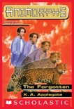 The Forgotten (Animorphs #11) book summary, reviews and download