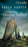 Le mystère de Home Valley book summary, reviews and downlod