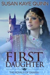First Daughter (The Royals of Dharia, Book Three) book summary, reviews and downlod