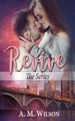 Revive: The Series by Draft2Digital, LLC book summary, reviews and downlod